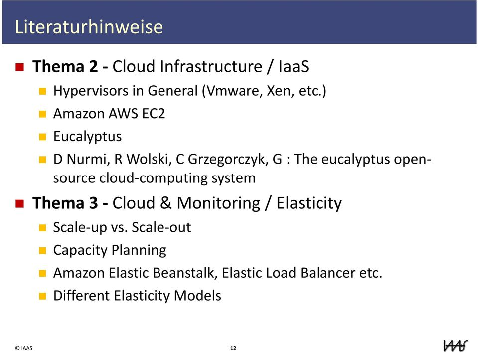 cloud computing system Thema 3 Cloud & Monitoring / Elasticity Scale up vs.