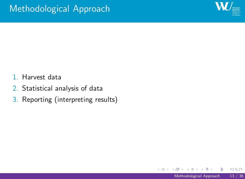 Statistical analysis of data 3.