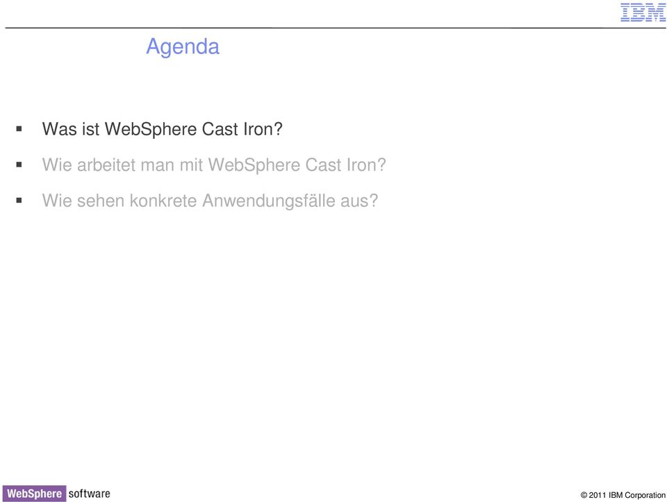 WebSphere Cast Iron?