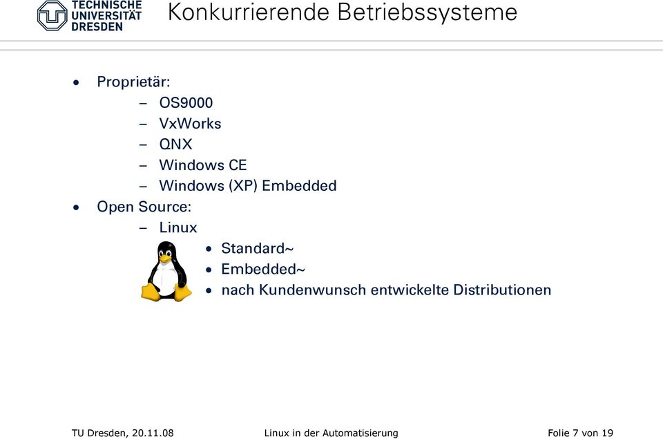 Embedded Open Source: Linux Standard~ Embedded~