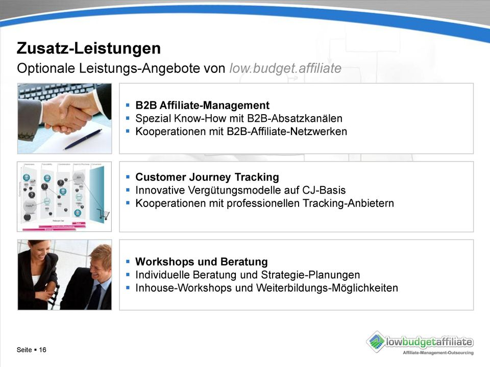B2B-Affiliate-Netzwerken Customer Journey Tracking Innovative Vergütungsmodelle auf CJ-Basis Kooperationen