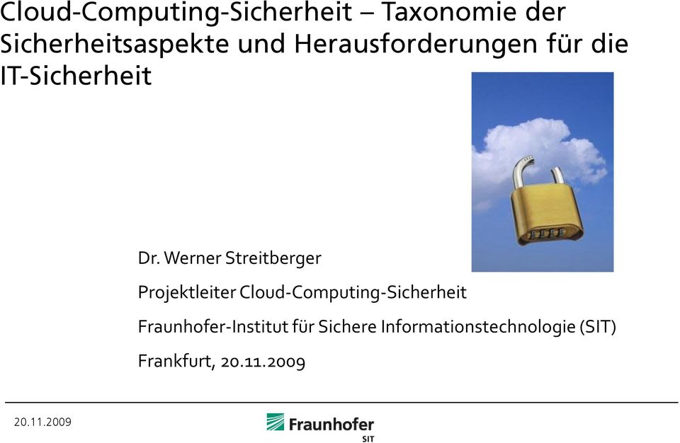 Werner Streitberger Projektleiter Cloud-Computing-Sicherheit