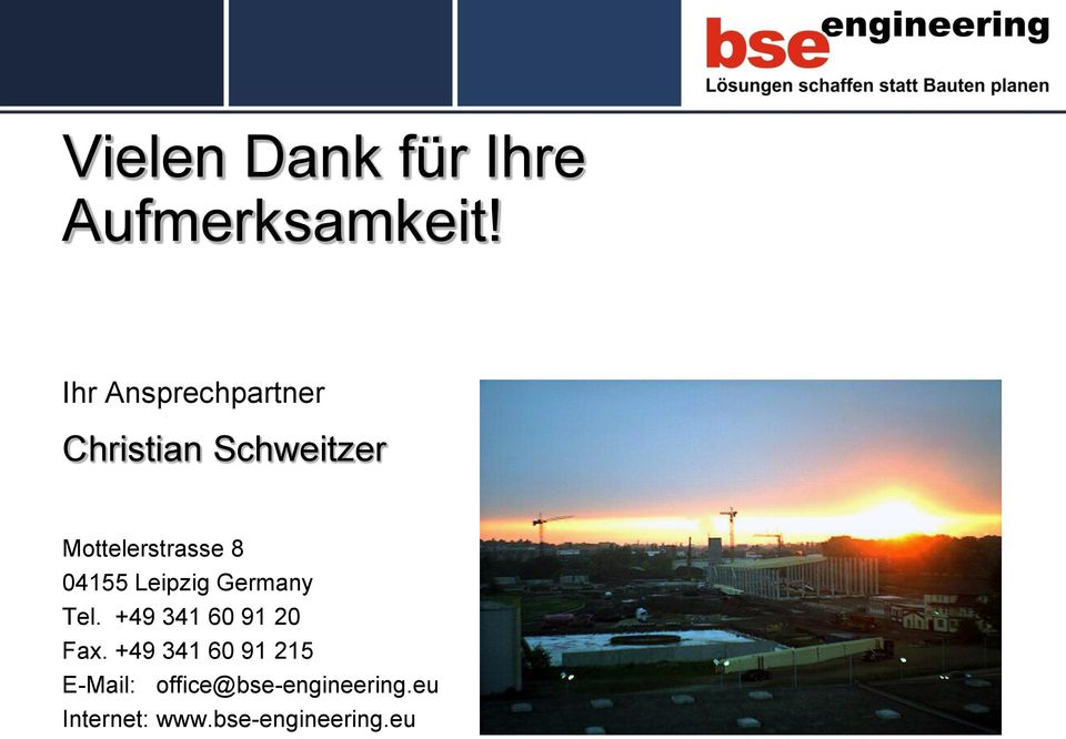 8 04155 Leipzig Germany Tel. +49 341 60 91 20 Fax.