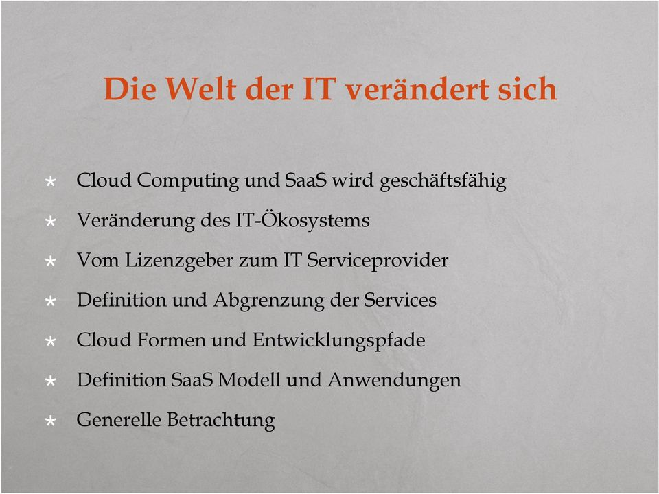 Serviceprovider Definition und Abgrenzung der Services Cloud Formen