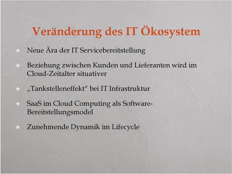 situativer Tankstelleneffekt bei IT Infrastruktur SaaS im Cloud