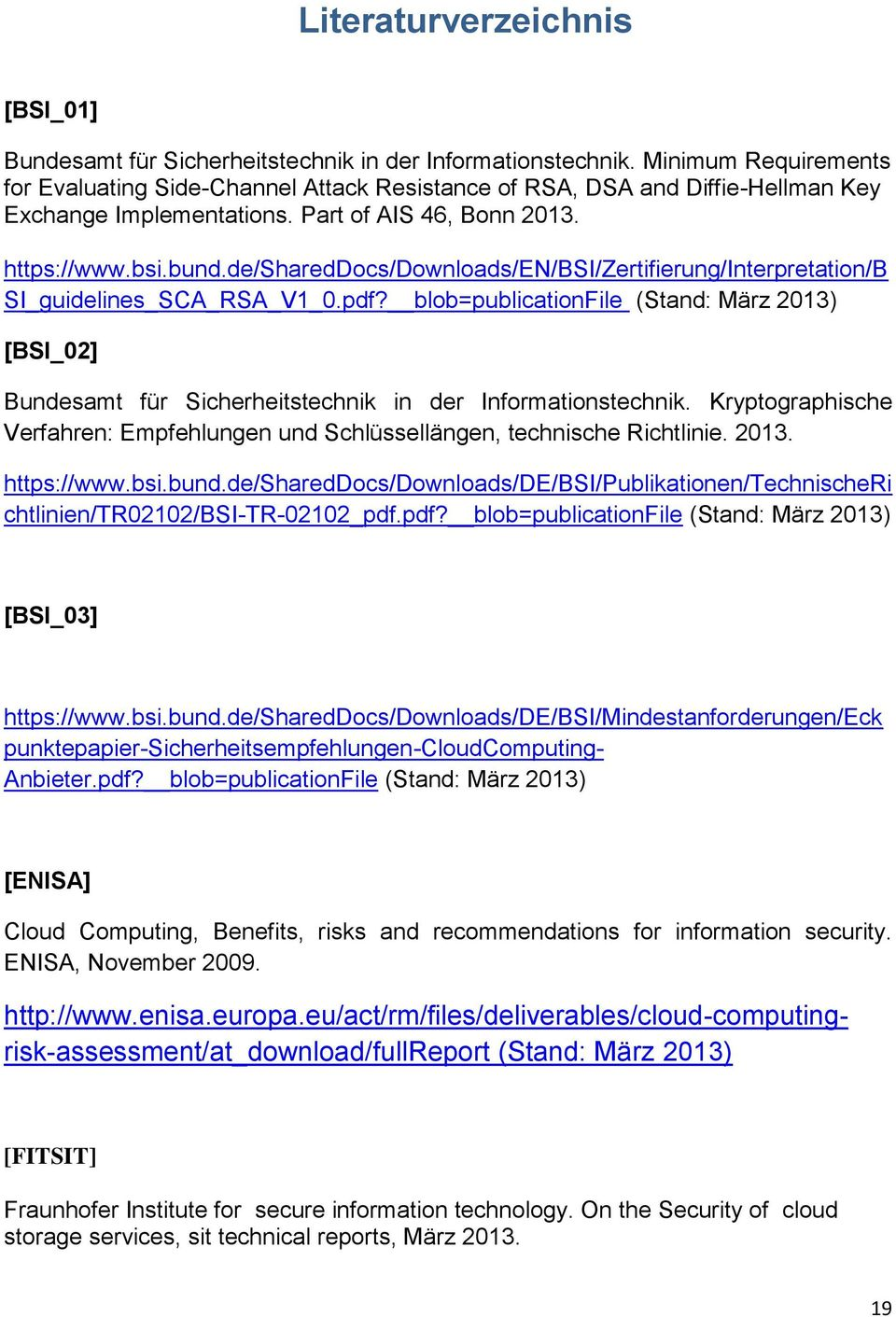 de/shareddocs/downloads/en/bsi/zertifierung/interpretation/b SI_guidelines_SCA_RSA_V1_0.pdf?