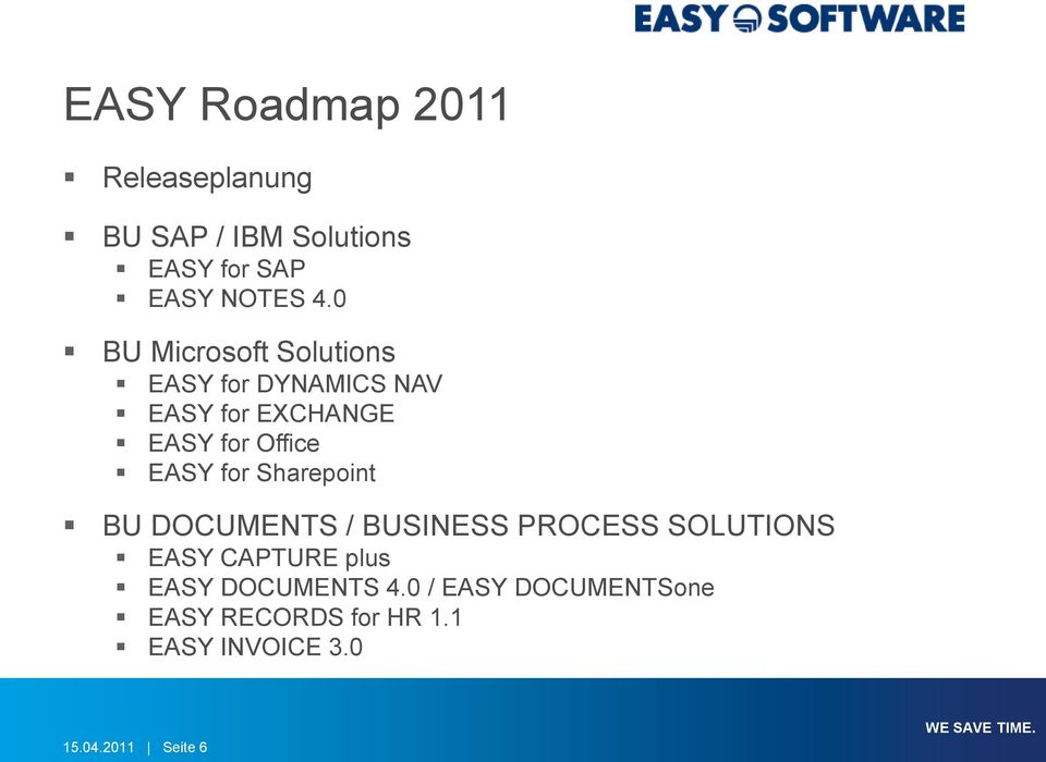EASY for Sharepoint BU DOCUMENTS / BUSINESS PROCESS SOLUTIONS EASY CAPTURE plus