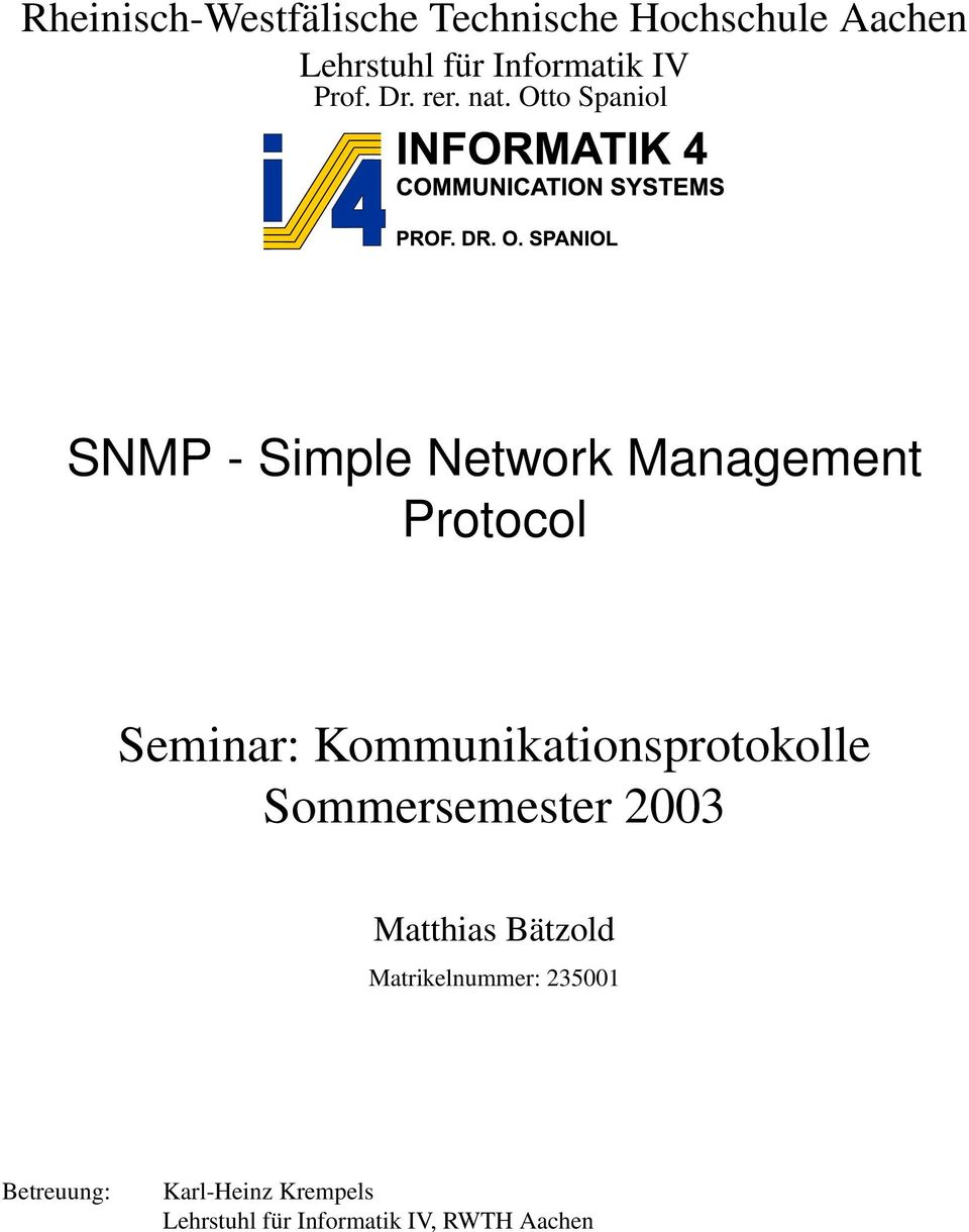 Otto Spaniol SNMP - Simple Network Management Protocol Seminar:
