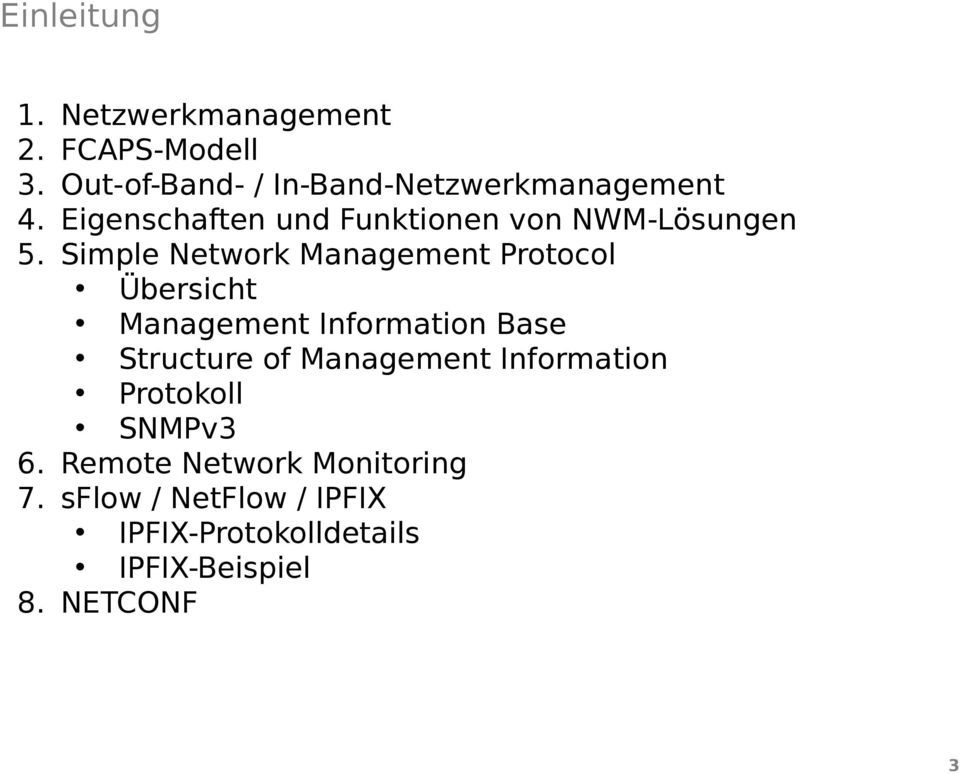 Simple Network Management Protocol Übersicht Management Information Base Structure of