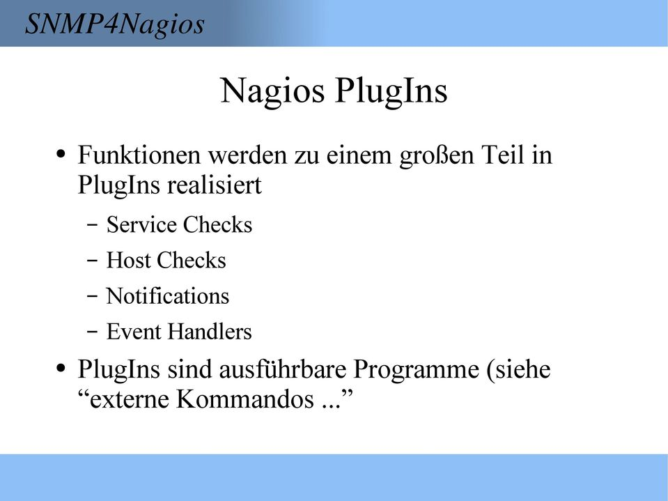 Checks Notifications Event Handlers PlugIns sind
