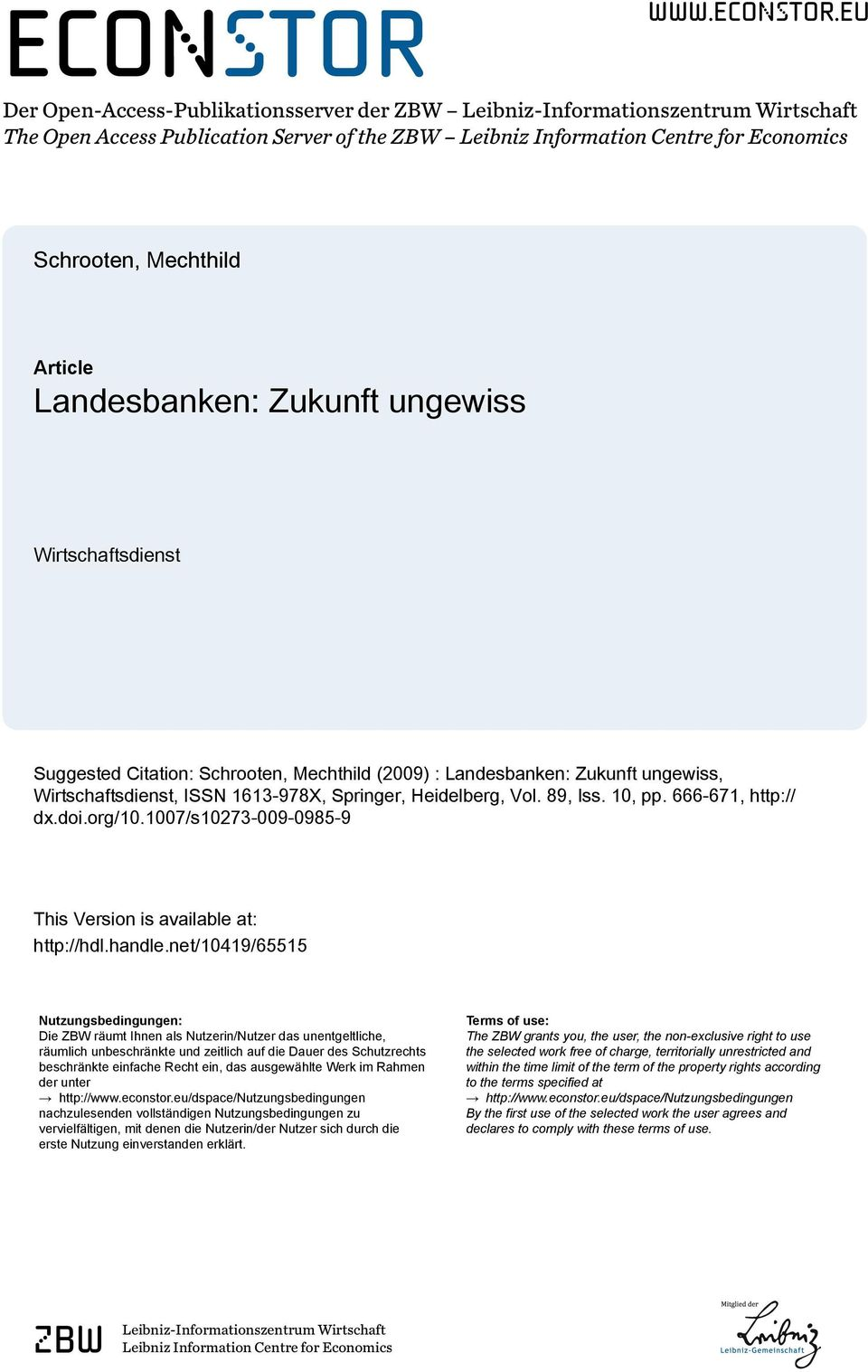 eu Der Open-Access-Publikationsserver der ZBW Leibniz-Informationszentrum Wirtschaft The Open Access Publication Server of the ZBW Leibniz Information Centre for Economics Schrooten, Mechthild