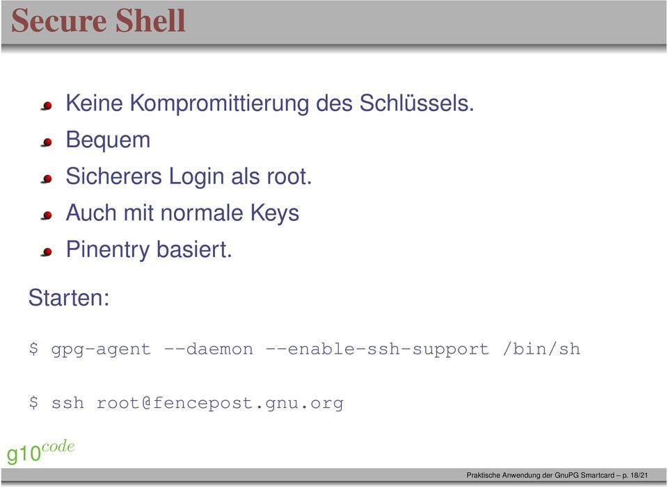 Auch mit normale Keys Pinentry basiert.