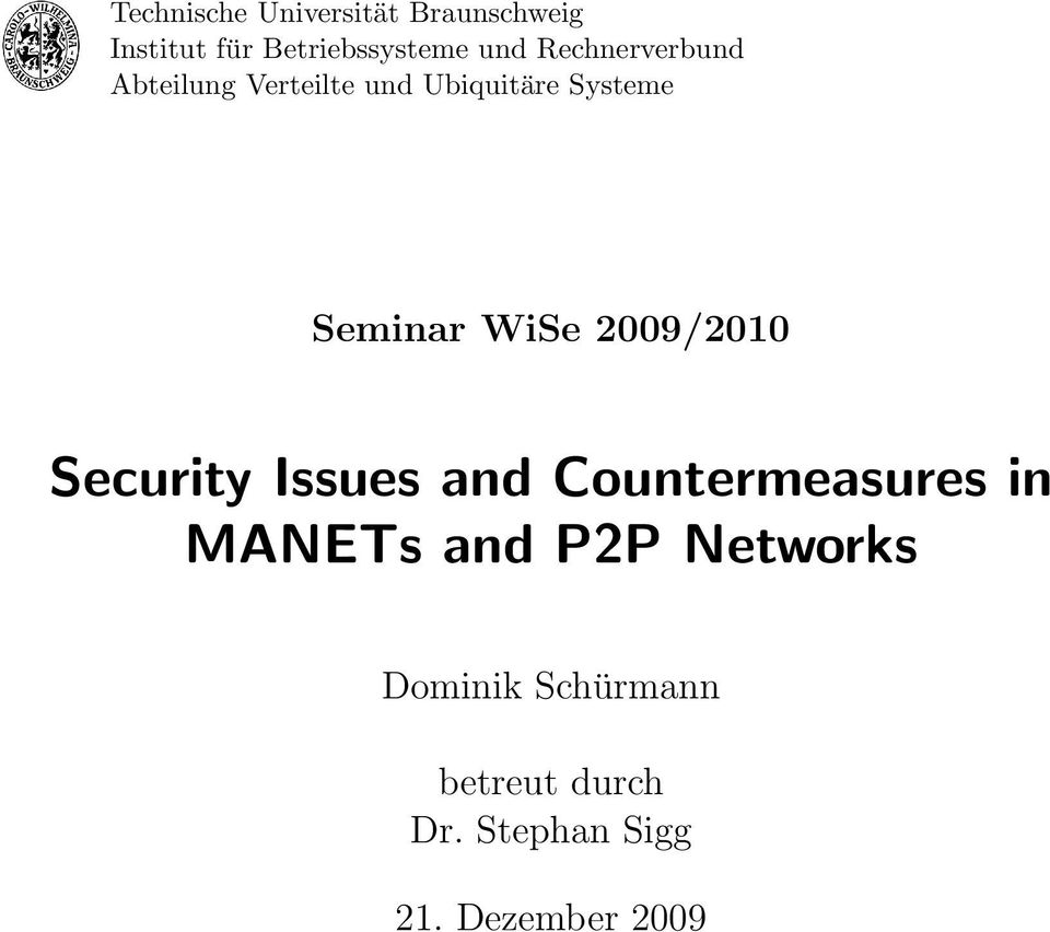 WiSe 2009/2010 Security Issues and Countermeasures in MANETs and P2P