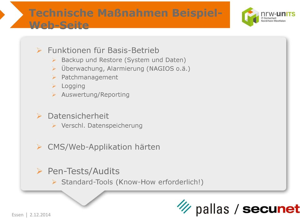 ) Patchmanagement Logging AuswertungReporting Datensicherheit Verschl.