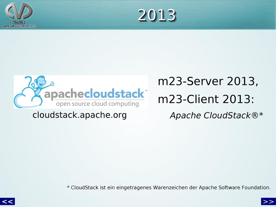 org Apache CloudStack * * CloudStack ist