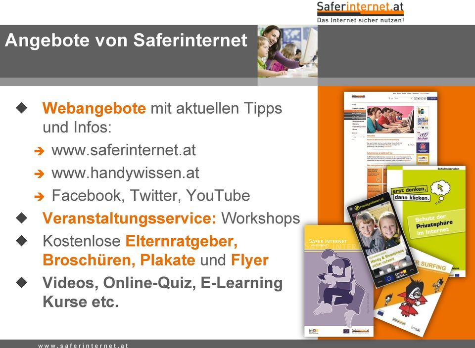 at Facebook, Twitter, YouTube Veranstaltungsservice: Workshops