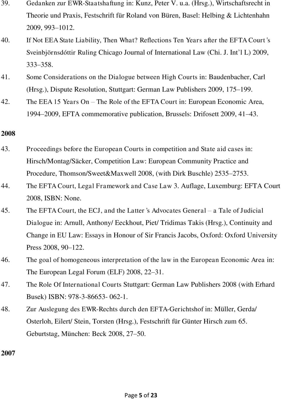 essays in honour of sir francis jacobs Continuity and change in eu law: essays in honour of sir francis jacobs arnull, a (ed), eeckhout, p (ed) & tridimas, t (ed) 2008 oxford: oxford university press 544 p research output: book/report report view all (15) » post to twitter post to facebook post to digg view graph of relations king's college.