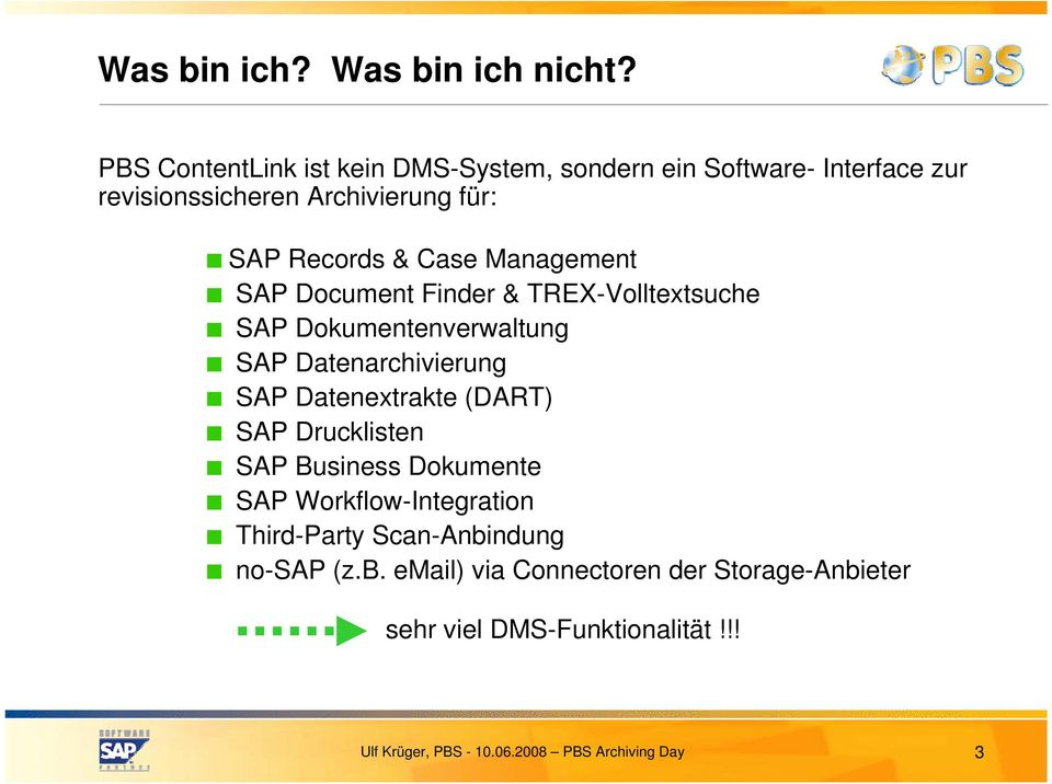 Records & Case Management SAP Document Finder & TREX-Volltextsuche SAP Dokumentenverwaltung SAP Datenarchivierung