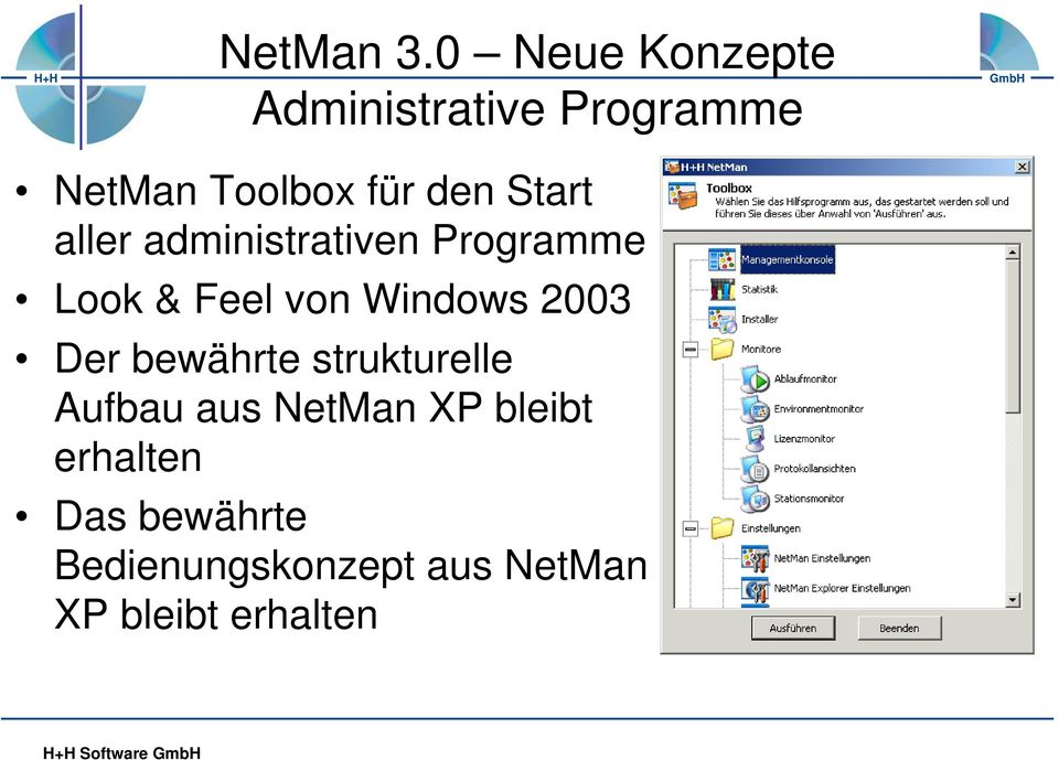 Start aller administrativen Programme Look & Feel von Windows