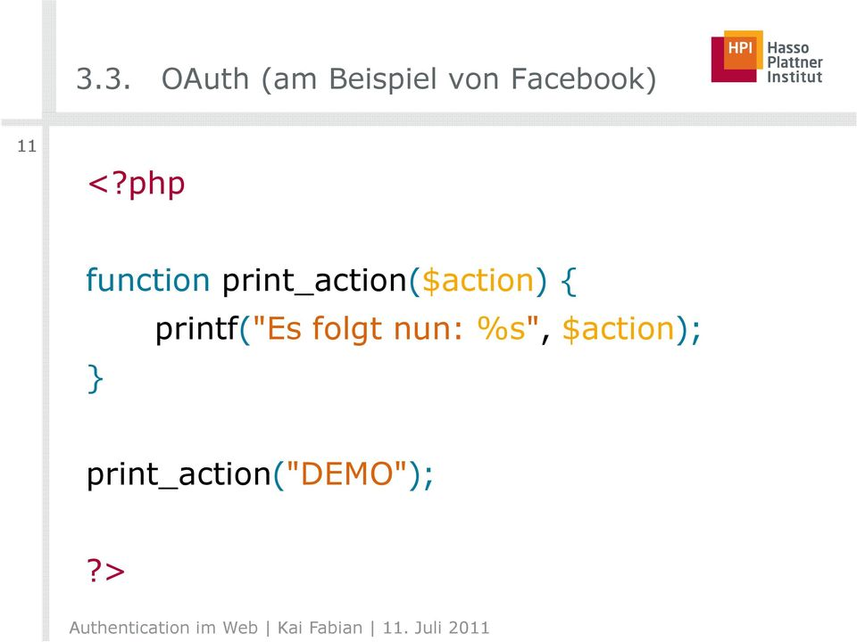 php function print_action($action)