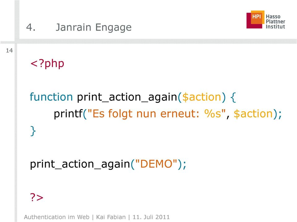 print_action_again($action) { }