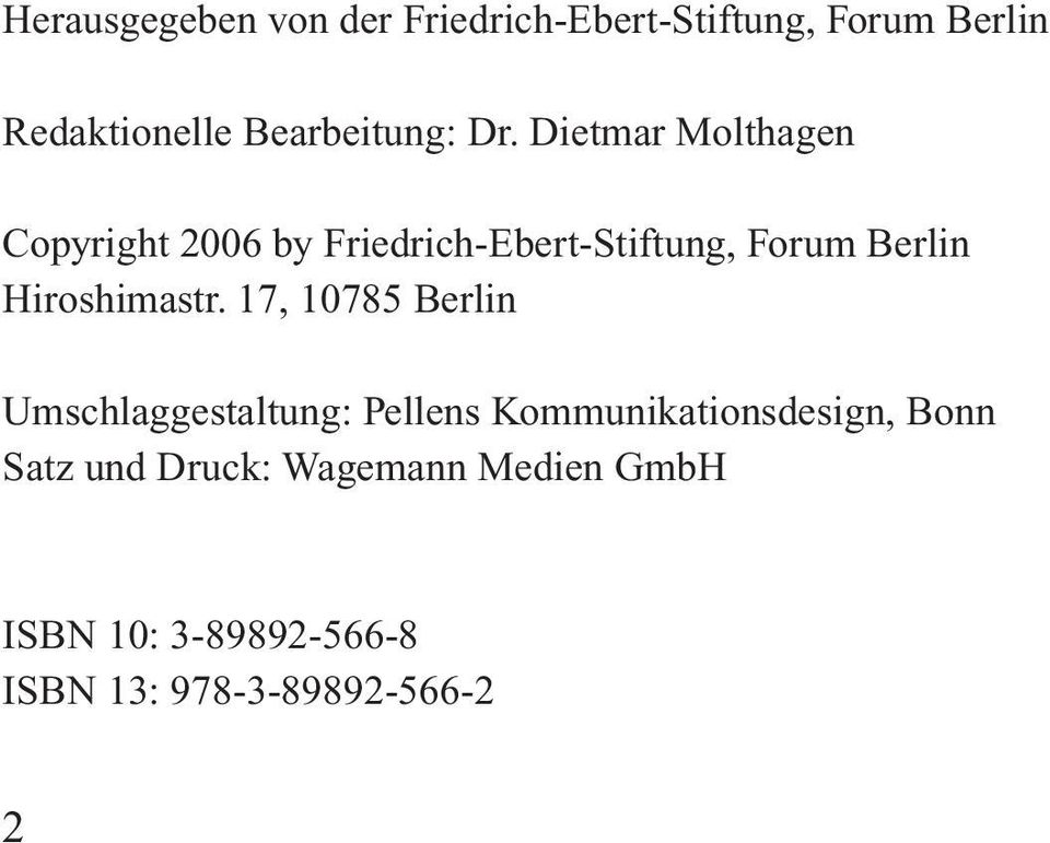 Dietmar Molthagen Copyright 2006 by Friedrich-Ebert-Stiftung, Forum Berlin