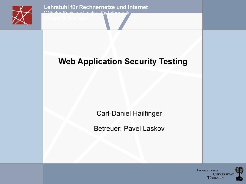 Universität Tübingen Web Application Security