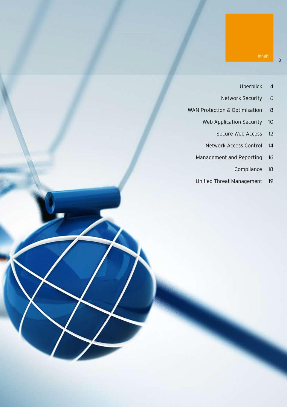 Web Access 12 Network Access Control 14 Management and