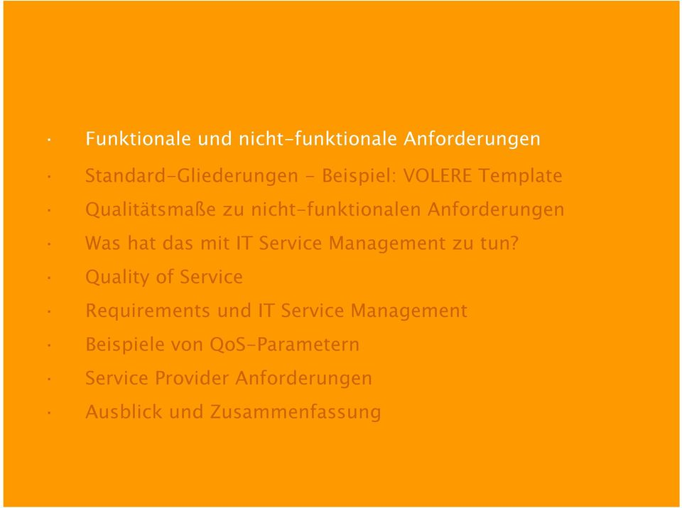 Service Management zu tun?