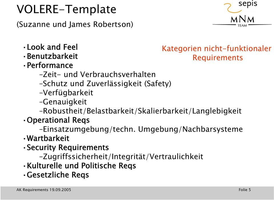 Operational Reqs Kategorien nicht-funktionaler Requirements Einsatzumgebung/techn.