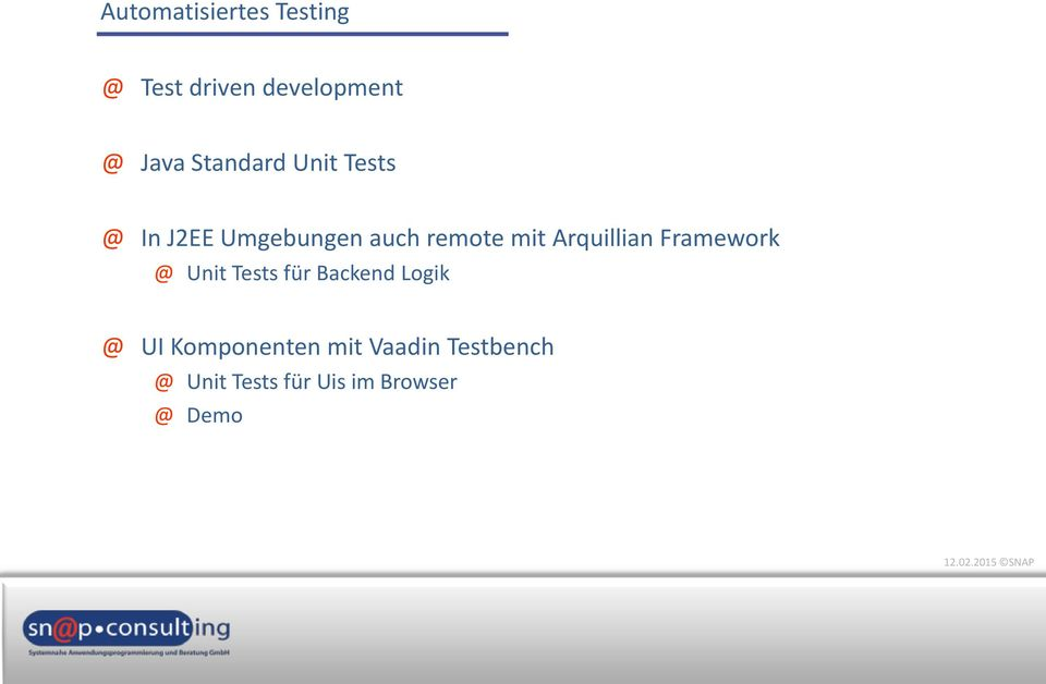 Arquillian Framework Unit Tests für Backend Logik UI