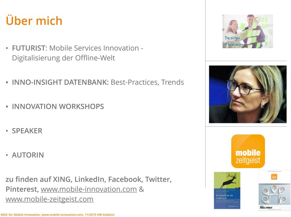 Trends INNOVATION WORKSHOPS SPEAKER AUTORIN zu finden auf XING, LinkedIn,