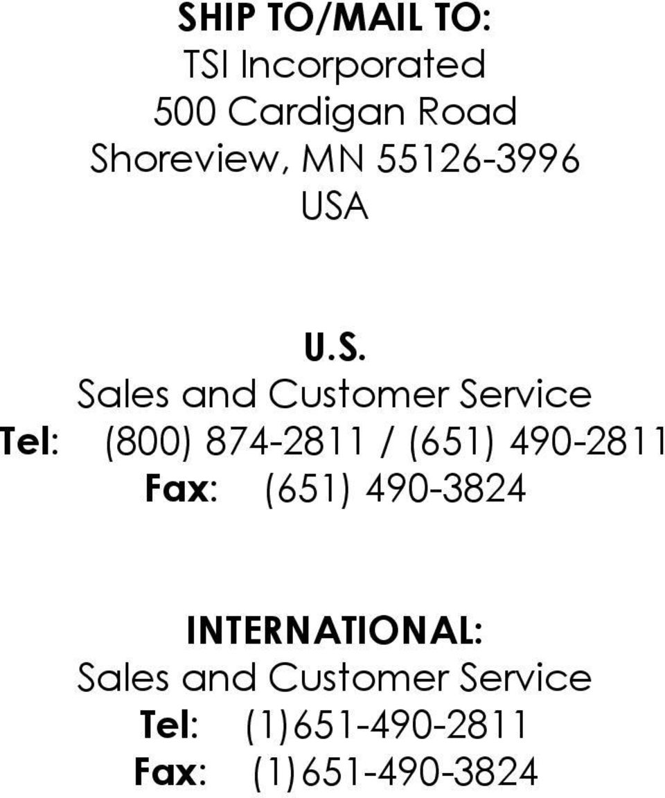 U.S. Sales and Customer Service Tel: (800) 874-2811 / (651)