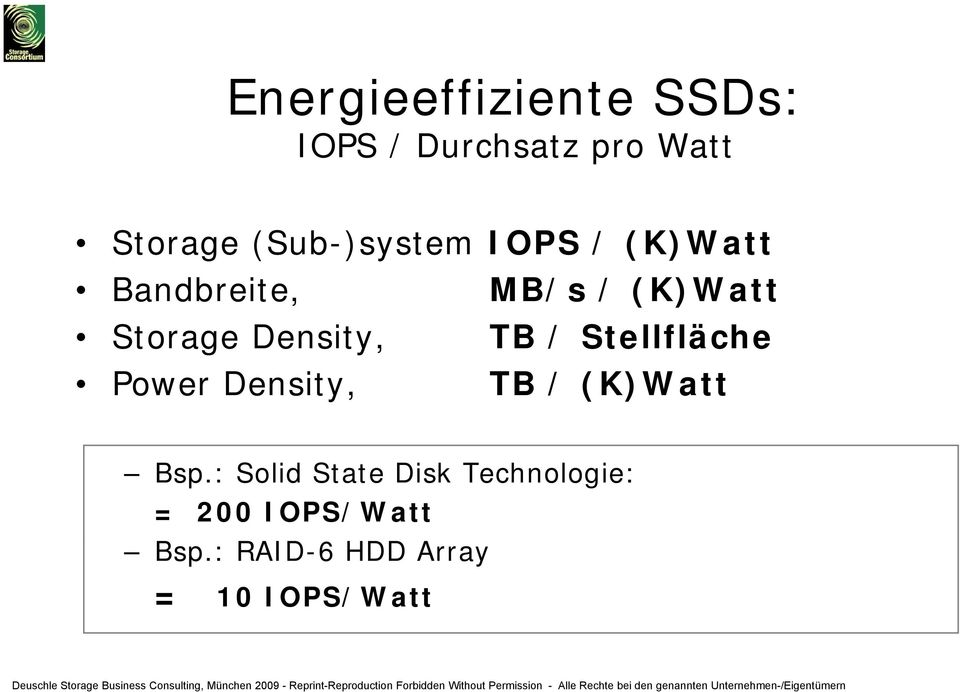 Density, TB / Stellfläche Power Density, TB / (K)Watt Bsp.