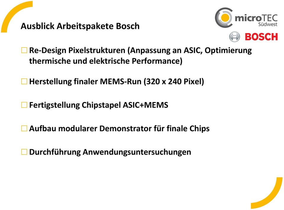 finaler MEMS-Run (320 x 240 Pixel) Fertigstellung Chipstapel ASIC+MEMS