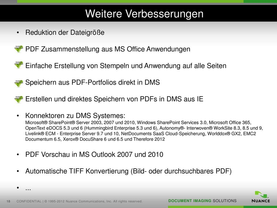 3 und 6 (Hummingbird Enterprise 5.3 und 6), Autonomy - Interwoven WorkSite 8.3, 8.5 und 9, Livelink ECM - Enterprise Server 9.