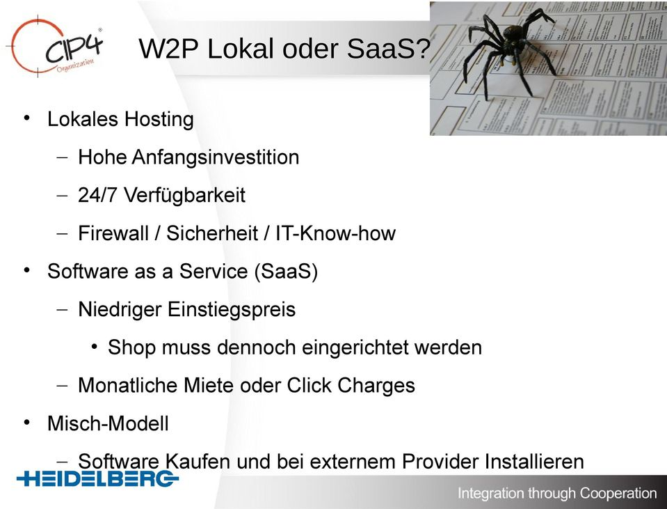 Sicherheit / IT-Know-how Software as a Service (SaaS) Niedriger