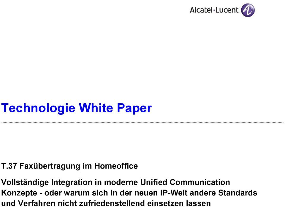 in moderne Unified Communication Konzepte - oder warum