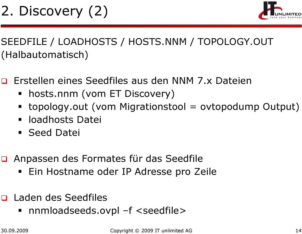 nnm (vom ET Discovery) topology.