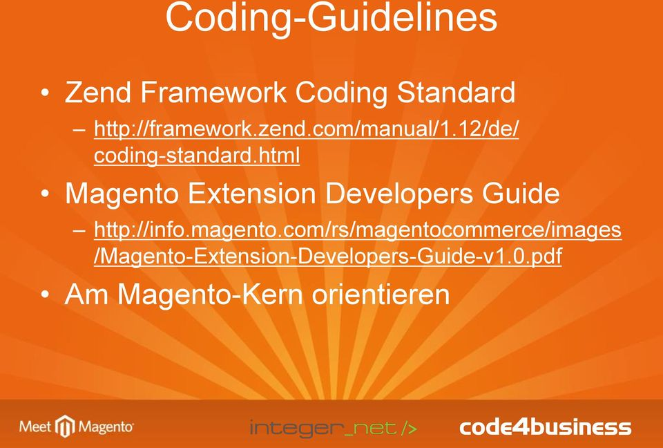 html Magento Extension Developers Guide http://info.magento.