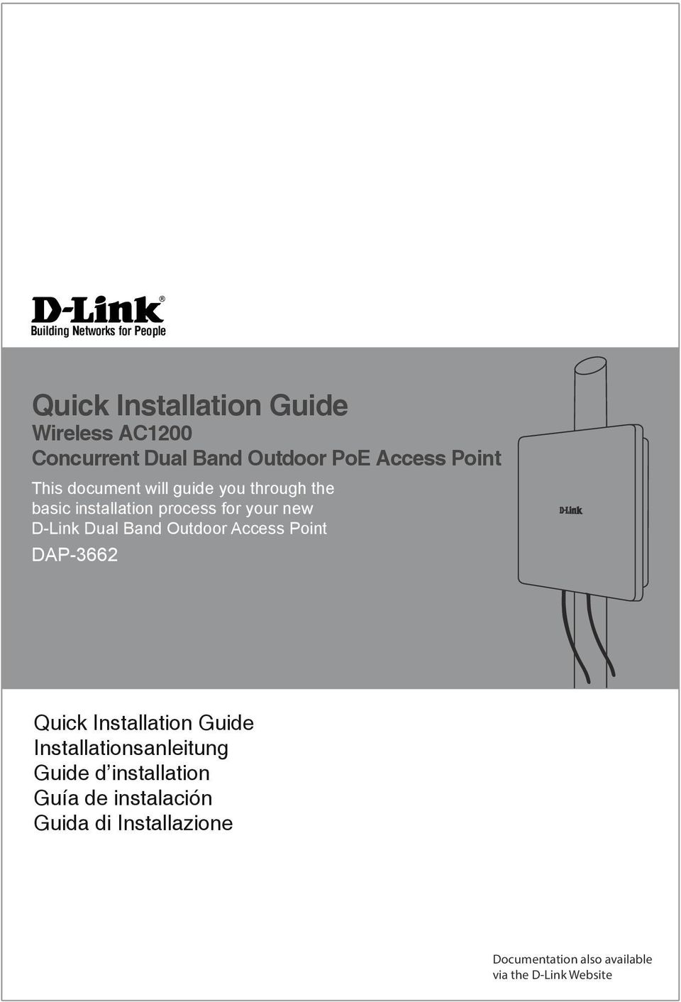 D-Link Dual Band Outdoor Access Point DAP-3662 Quick Installation Guide Installationsanleitung Guide