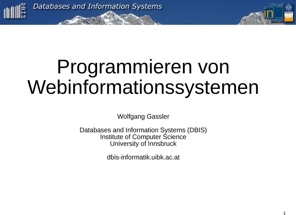Systems (DBIS) Institute of Computer Science