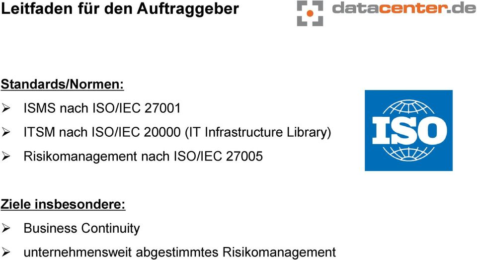 Library) Risikomanagement nach ISO/IEC 27005 Ziele