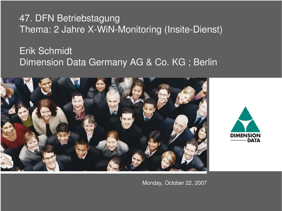 Schmidt Dimension Data Germany AG &