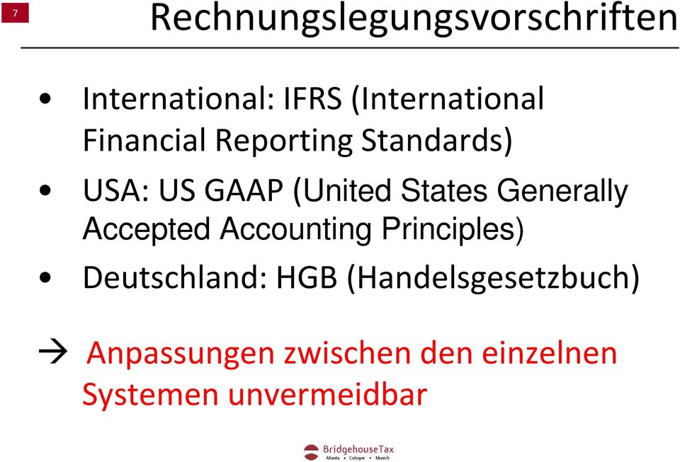 (United States Generally Accepted Accounting Principles)