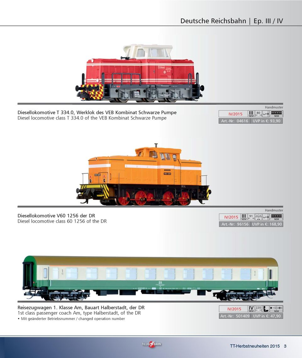 -Nr: 04616 UVP in : 93,90 Diesellokomotive V60 1256 der DR Diesel locomotive class 60 1256 of the DR 91 Art.