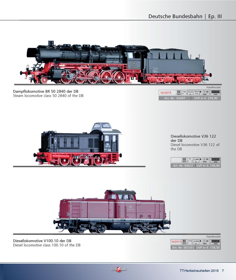 -Nr: 02097 UVP in : 259,90 Diesellokomotive V36 122 der DB Diesel locomotive V36 122 of the