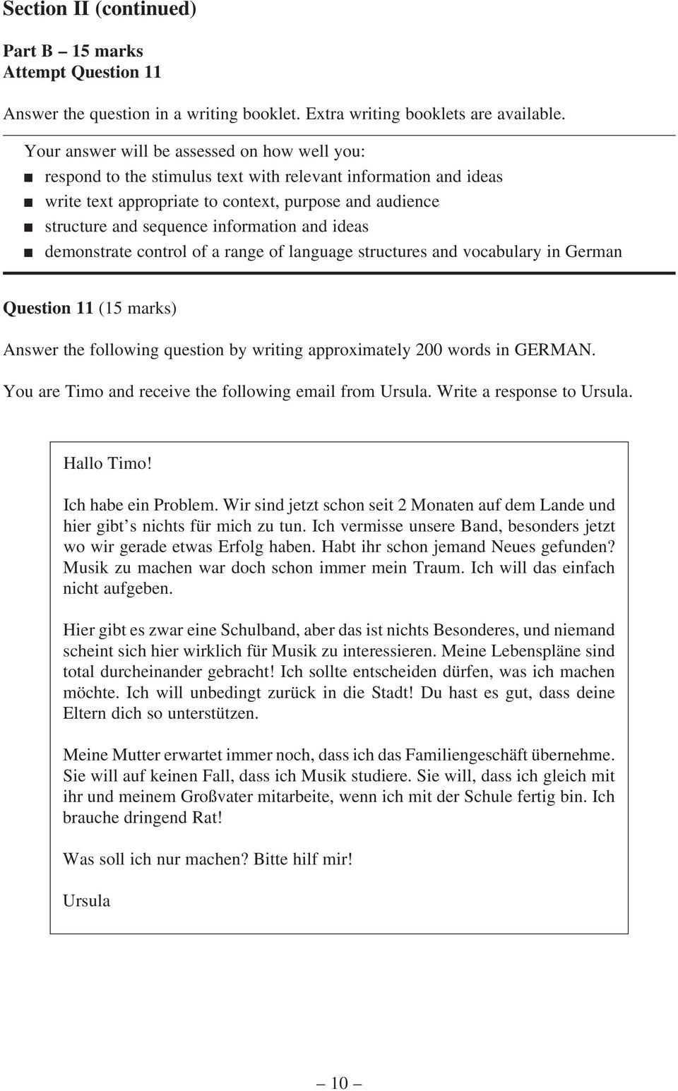 information and ideas n demonstrate control of a range of language structures and vocabulary in German Question 11 (15 marks) Answer the following question by writing approximately 200 words in