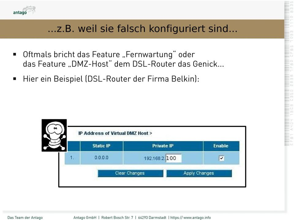 das Feature DMZ-Host dem DSL-Router das Genick.