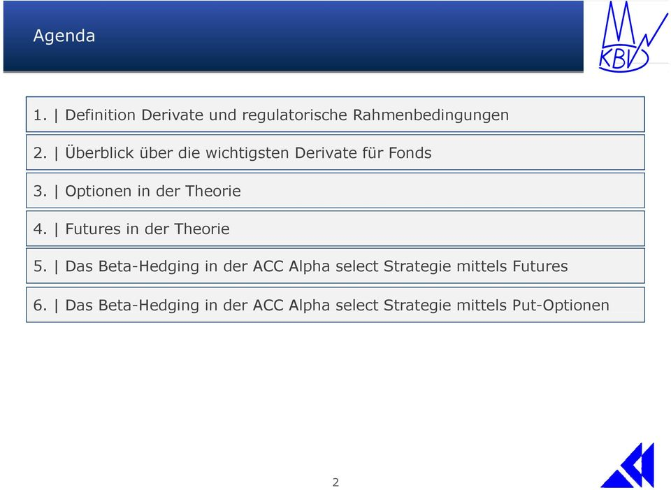 Futures in der Theorie 5.